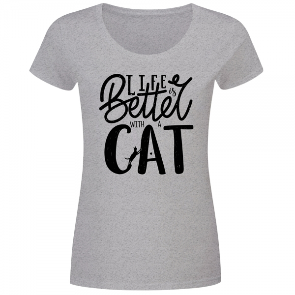 T-Shirt Frauen Life is better with a cat