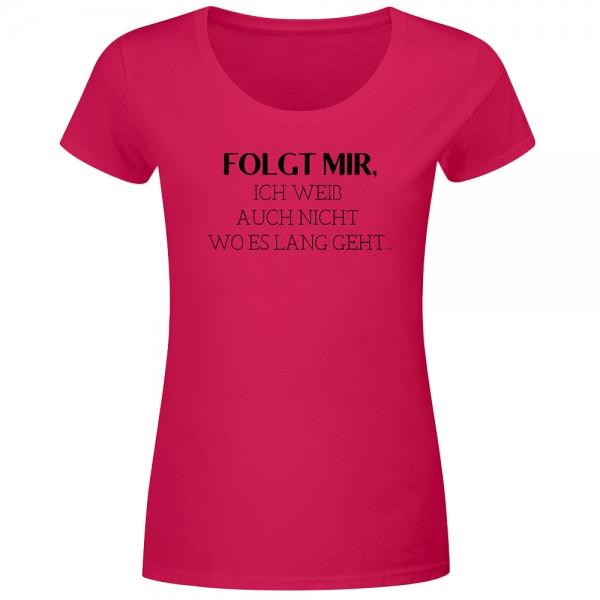 T-Shirt Frauen folgt mir