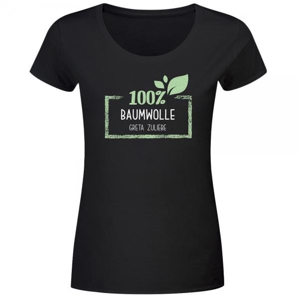 T-Shirt Frauen 100% Baumwolle, Greta zuliebe