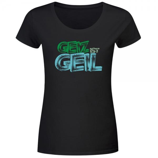T-Shirt Frauen Geiz ist geil